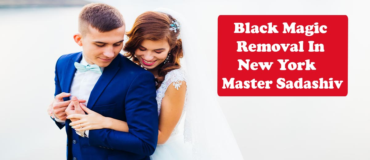 Black Magic Removal In New York